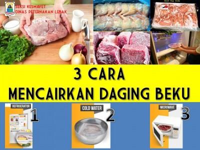 Cara Mencairkan Daging Beku (thawing) yang Aman dan Tepat