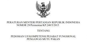 Dilindungi: PEDOMAN UJI KOMPETENSI PEJABAT FUNGSIONAL PENGAWAS MUTU PAKAN