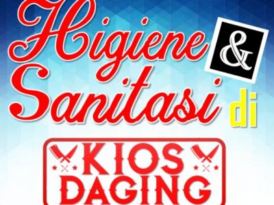 PRAKTEK HIGIENE & SANITASI DI KIOS DAGING