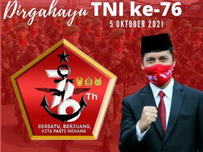 "DIRGAHAYU TNI KE-76  "" BERSATU, BERJUANG, KITA PASTI MENANG """